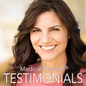 Medical Medium Blog - Testimonials