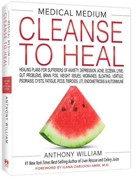 Cleanse To Heal (Book) by Anthony William, Medical Medium