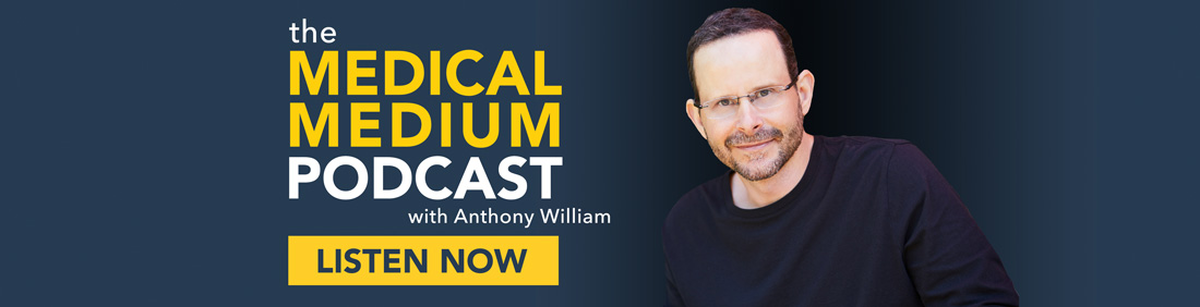 Medical Medium Podcast with Anthony William