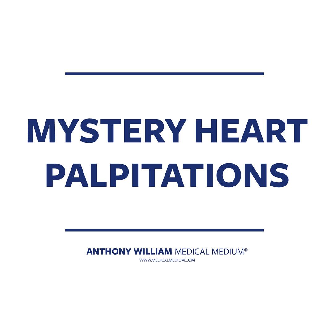 Mystery Heart Palpitations